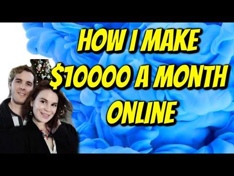 HOW I MAKE $10000 A MONTH ONLINE