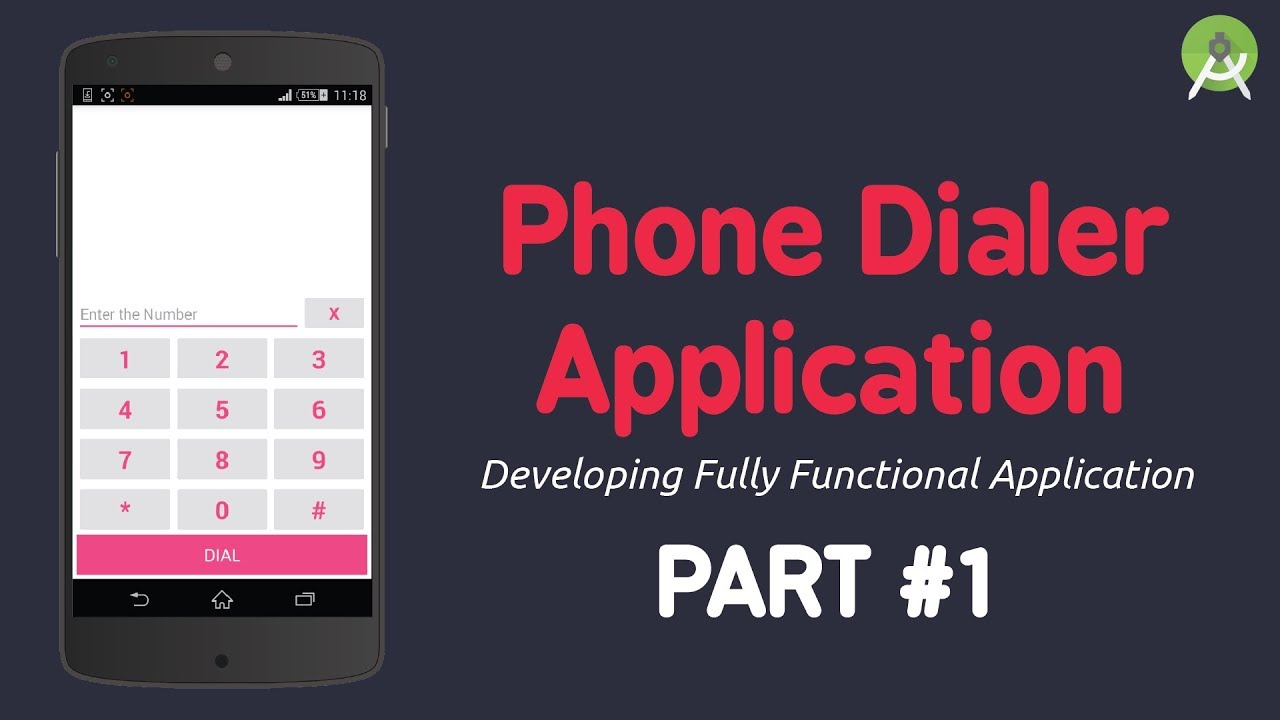 Developing Phone Dialer App   Creating the Layout - Part 1   Android Studio