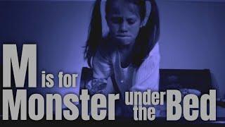 Kids Horror Short Film - M is for Monster Under The Bed