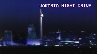 Jakarta Night Drive - 80s Indonesian Pop Kreatif/City Pop/Jazz Megamix