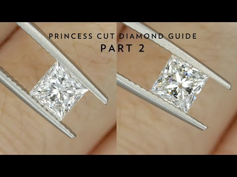 Ultimate Guide To Princess Cut And Other Squarish Shaped Diamonds (part 2)