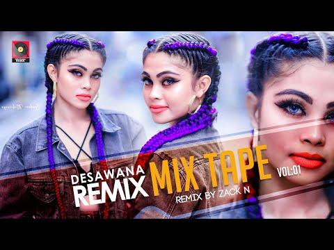 Desawana Remix Mix Tape Vol:01   Sinhala Remix Songs   Sinhala DJ Songs   DJ Nonstop