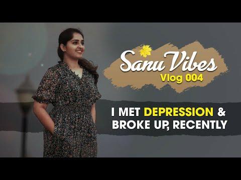 Download LOVE : I met DEPRESSION & Broke up, Recently    SANU VIBES Vlog 004