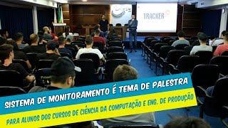 SISTEMA DE MONITORAMENTO É TEMA DE PALESTRA PARA CURSOS DE CIÊNCIA DA COMPUTAÇÃO  E ENG. DE PRODUÇÃO
