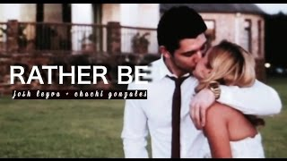 josh leyva & chachi gonzales | rather be