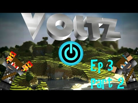 Voltz Factions E: 3 Part 2  FUSION REACTOR 