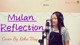Mulan ; Reflection | Christina Aguilera Cover By Reka Visy 👫