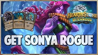 Get Sonya Rogue | Surviving Standard 105 | Hearthstone | The Witchwood