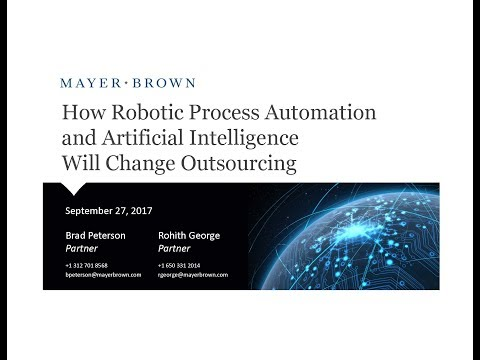 How Robotic Process Automation and Artificial Intelligence Will Change Outsourcing