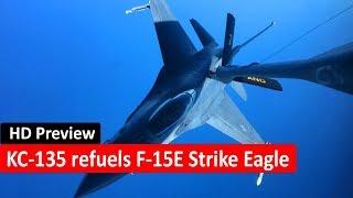 KC-135 Stratotanker refuels a F-15E Strike Eagle