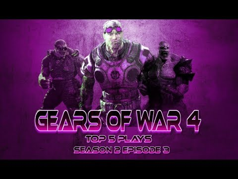 GEARS OF WAR 4 TOP 5 PLAYS $EASON 2 EP.3 ✫ (CASH PRIZES)