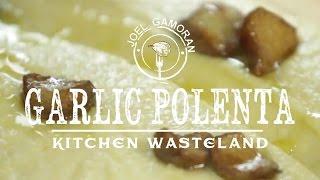 Roasted Garlic Polenta Recipe • {kitchen Wasteland} •joel Gamoran