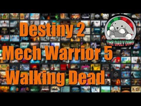 Daily Ding #14 - Mechwarrior 5 coop and Destiny 2 DLC Mess