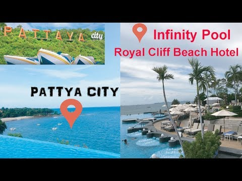 Must Watch!!! - Infinity Pool - Royal Cliff Beach Hotel, Pattaya, Thailand