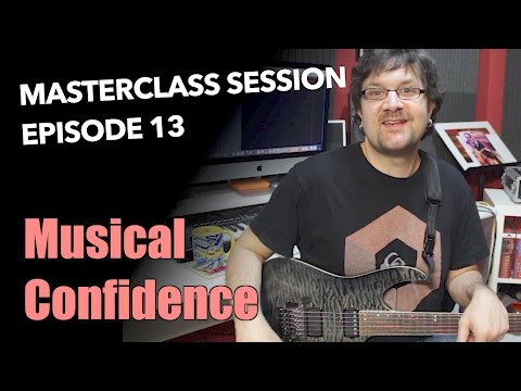 Playing With Confidence - Masterclass Session  #13