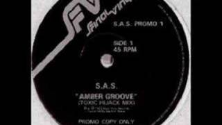 S.A.S - Amber Groove (Toxic Hijack Mix)