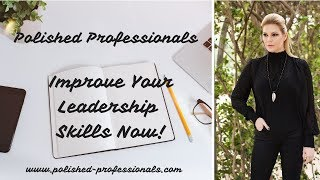 4 Ways to Improve Your Servant Leadership Skills Now!