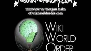 media monarchy interview w/ morgan lesko of wikiworldorder.com (December 15, 2011)