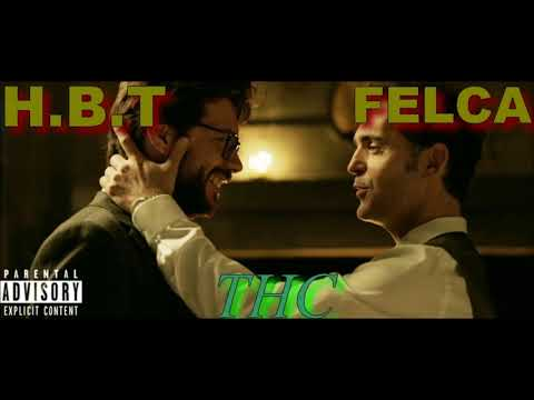 HBT ft FELCA - THC