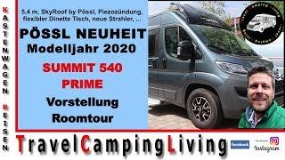 Pössl Summit 540 Prime   NEUHEIT mit SkyRoof   Modelljahr 2020   Vorstellung & Roomtour