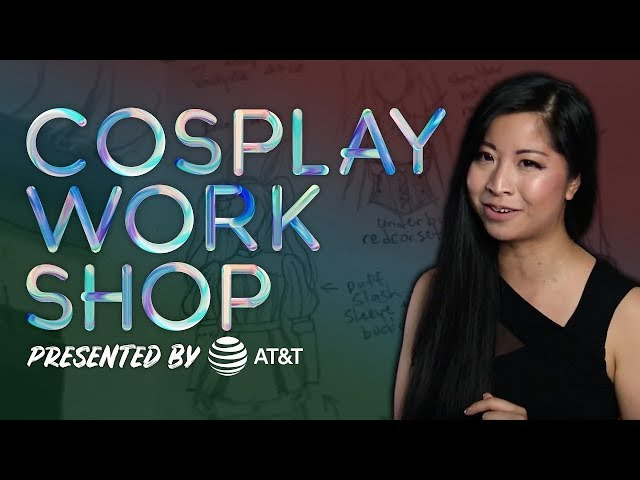 Valor Series Cosplay Workshop Episode 1 [Presented by AT&T]