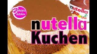 nutella Kuchen Rezept - einfach & schnell backen I Nutellatorte