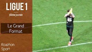 Le Grand Format du Stade Rennais - AS Monaco I Dernier match de Benoît Costil I (SRFC - ASM)