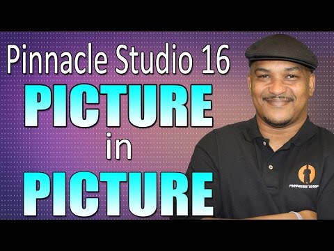 Picture in Picture (PIP) Effect Tutorial - Pinnacle Studio 16 / Avid Studio
