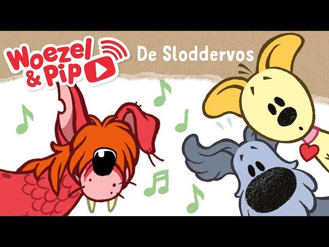 Woezel & Pip - Liedjes - De Sloddervos! (Dinand Woesthoff & Claudia De Breij)