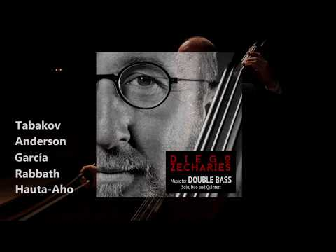 Diego Zecharies Music For DOUBLE BASS Solo, Duo And Quintett