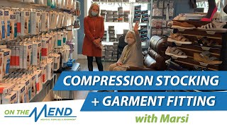 Compression Stocking & Garment Fitting With Marsi at On The Mend Medical Supplies & Equipment