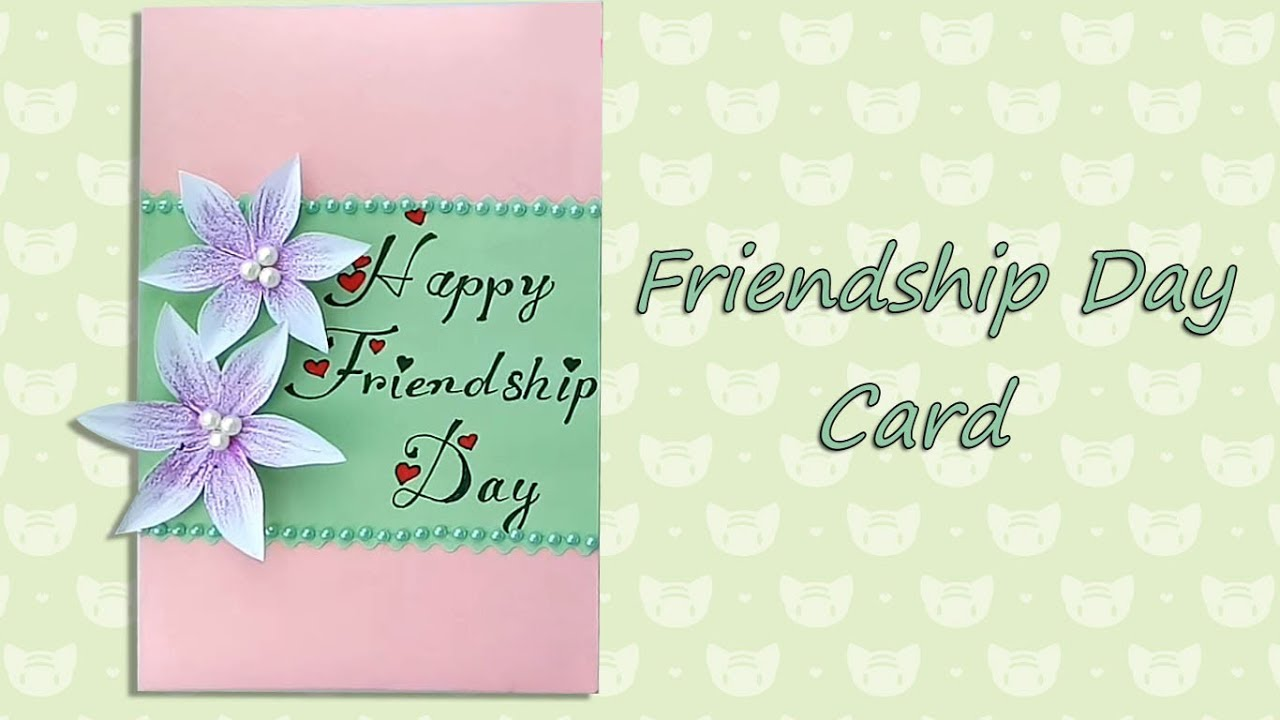 How To Make Friendship Special Card Diy Greeting Card For