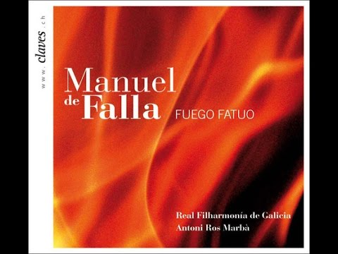 (Full album) Real Filharmonía de Galicia - Manuel de Falla: El sombrero de tres picos & Fuego fatuo