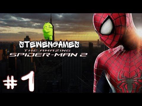 Прохождение игры The Amazing Spider-Man 2 (Android) #1 (Паук Возвращается)