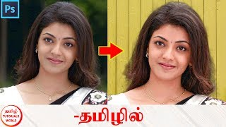 Easy Hair Cut and Background Change in Photoshop Tamil Tutorials World_HD