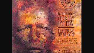 Charlie Patton-Mississippi Boweavil Blues