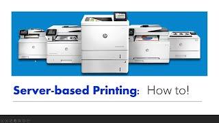 Understanding Server based Printing