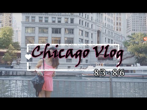 ' CHICAGO USA ' Vlog