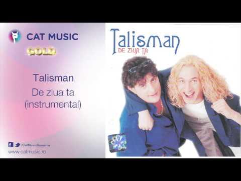 Talisman - De ziua ta (instrumental)