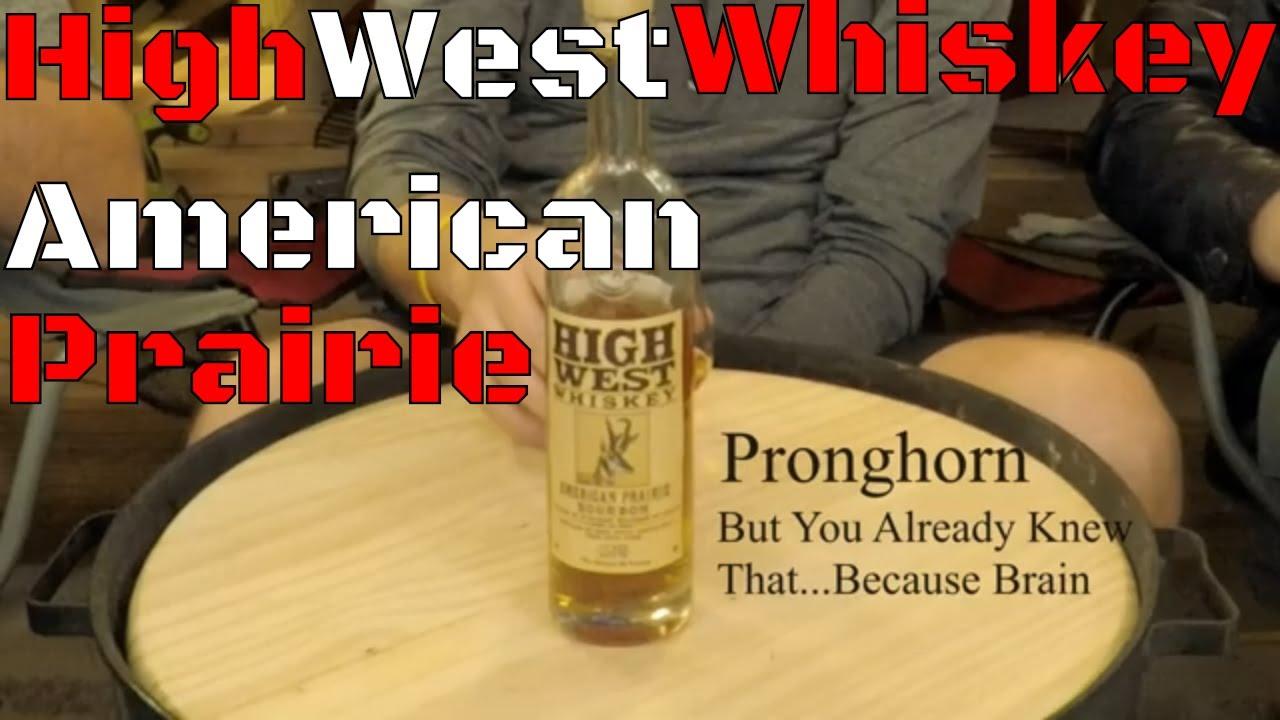 High West Whiskey American Prairie Whisky Wednesday Youtube