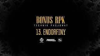 Bonus RPK - ENDORFINY // Prod. WOWO.