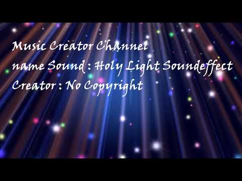 Holy Light Soundeffect (By Luis)