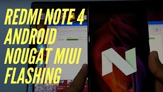 Redmi Note 4 Nougat Flashing Tutorial [ Hindi ]