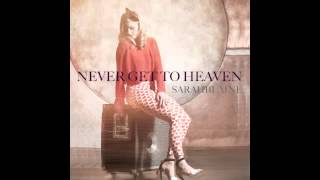Sarah Blaine- Never Get To Heaven (from ABC Family