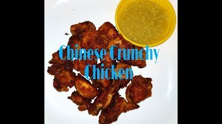 Chinese Crunchy Chicken || Quick And Simple Recipe ||Very Tasty