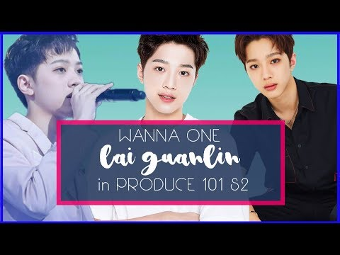 WANNA ONE 워너원 Lai Guanlin In PRODUCE 101 S2 [PART 1] With Yoo Seonho