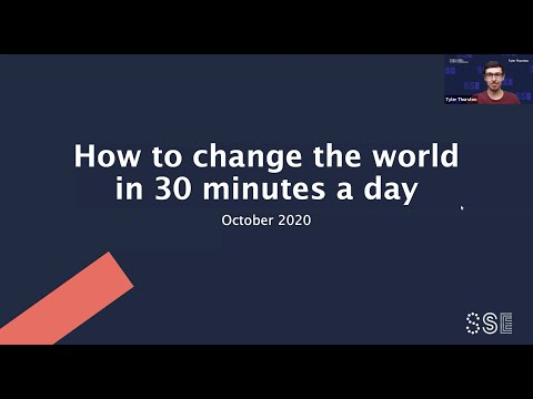 SSE: Change the world in 30 minutes a day