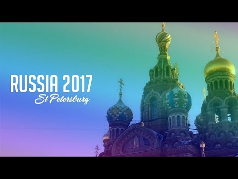 Russia 2017 - St. Petersburg