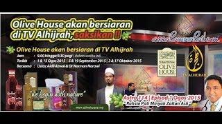OLIVE HOUSE   RAHSIA PATI MINYAK ZAITUN   AL HIJRAH #1