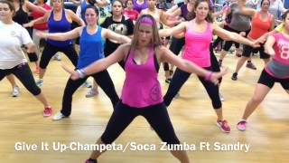 Zumba - Give It Up- Champeta/Soca Ft Sandry